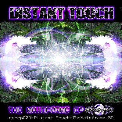 Geomagnetic.tv - DISTANT TOUCH - The mainframe