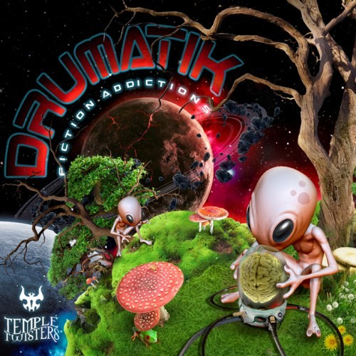 Temple Twister Records - DRUMATIK - Fiction Addictions