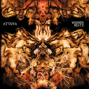 Sonic Chakras Records - ATTOYA - Wooden Beatz