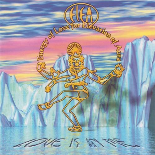 Space Tepee - ELEA - Love is In Me
