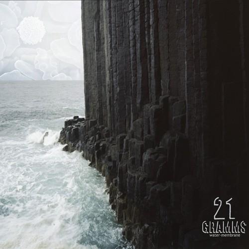 Greytone - 21 GRAMMS - Water - Membrane