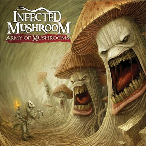 HOMmega Productions - INFECTED MUSHROOM - Army Of Mushrooms