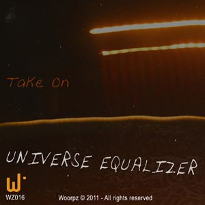 Woorpz Records - UNIVERSE EQUALIZER - Take On