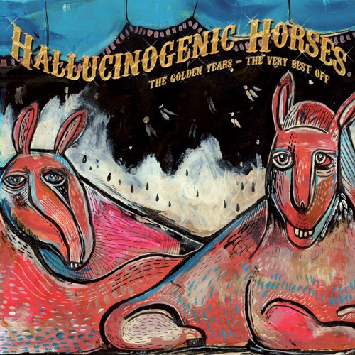 Lost Theory Records - HALLUCINOGENIC HORSES - The Golden Years
