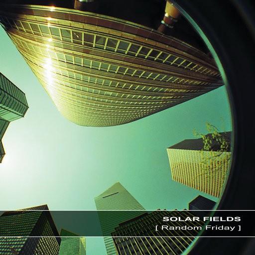 Ultimae Records - SOLAR FIELDS - Random Friday