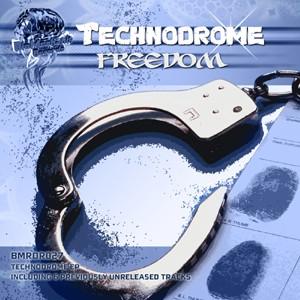 Biomechanix Records - TECHNODROME - Freedom