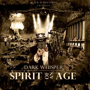 Alice-d Records - DARK WHISPER - Spirit of an age