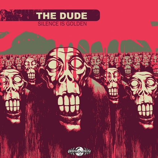 Geomagnetic.tv - THE DUDE - Silence is golden (Digital EP)