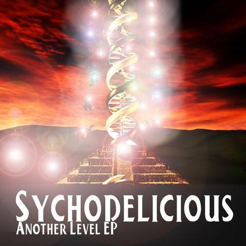 Digital Drugs Coalition - SYCHODELICIOUS - Another Level (Digital EP)