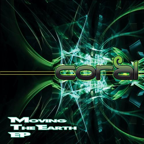 Geomagnetic.tv - CORAL - Moving the Earth (Digital EP)