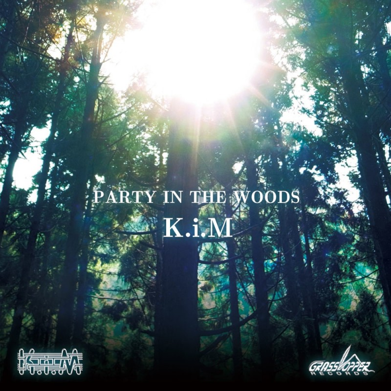 Grasshopper Records - K.I.M. - Party in the woods