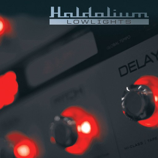 Blue Tunes Records - HALDOLIUM - Lowlights