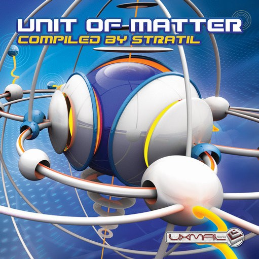 Uxmal Records - .Various - Unit Of Matter