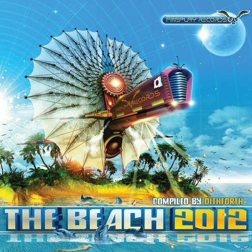 Fineplay Records - .Various - The Beach 2012