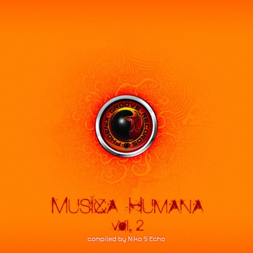 Phoenix Groove Records - .Various - Musica Humana Vol 2