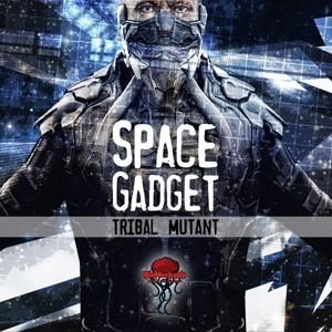 Biomechanix Records - TRIBAL MUTANT - Space gadget
