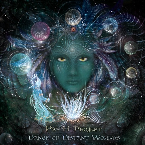 Global Sect Music - PSY H PROJECT - Dance Of Distant Worlds