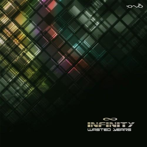 Iono Music - INFINITY - Wasted Years