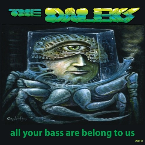 DMT Records - THE DALEKS - All Your Bass Are Belong to Us
