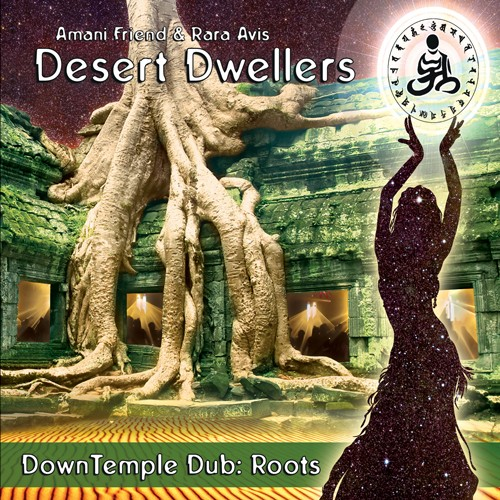 White Swan Records - DESERT DWELLERS - DownTemple Dub: Roots