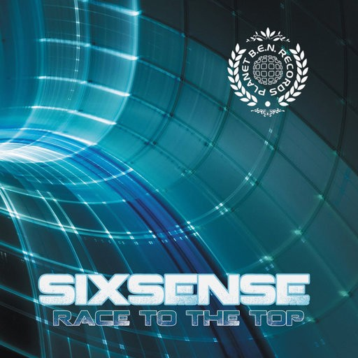 Planet B.e.n. Records - SIXSENSE - Race To The Top