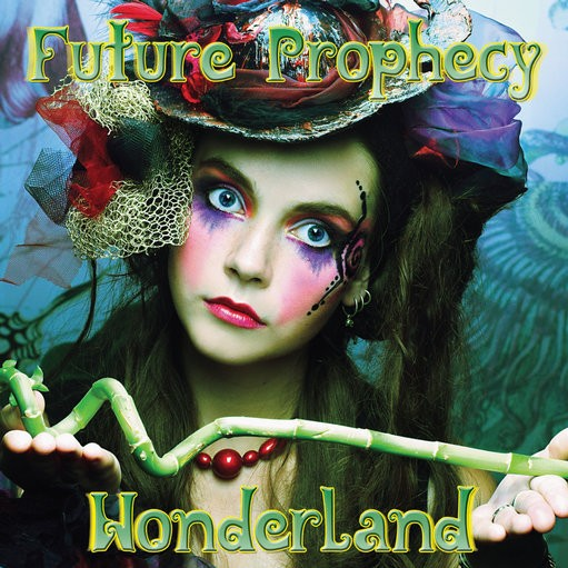 DNA Records - FUTURE PROPHECY - Wonderland