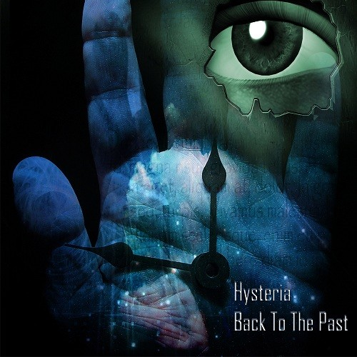 Green Wizards Records - HYSTERIA - Back To The Past