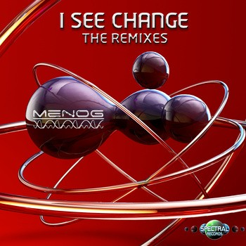 Spectral Records - MENOG - I See Change (The Remixes)
