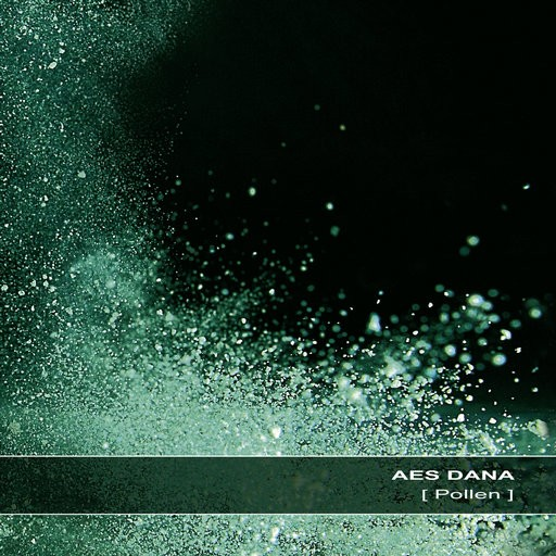 Ultimae Records - AES DANA - Pollen
