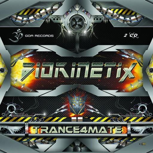 Goa Records - BIOKINETIX - Trance4mate