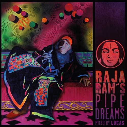 Tip Records - .Various - Raja Ram's Pipedreams