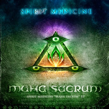 Space Baby Records - SPIRIT MEDICINE - Maha Sacrum