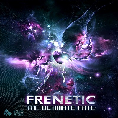 Mosaico Records - FRENETIC - The Ultimate Fate
