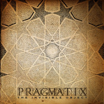 Rizoma Records - PRAGMATIX - The Invisible Object
