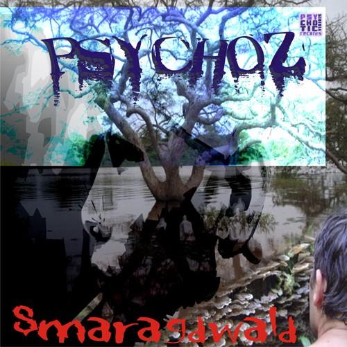 Psychotic Viridis Records - PSYCHOZ - Smaragdwald