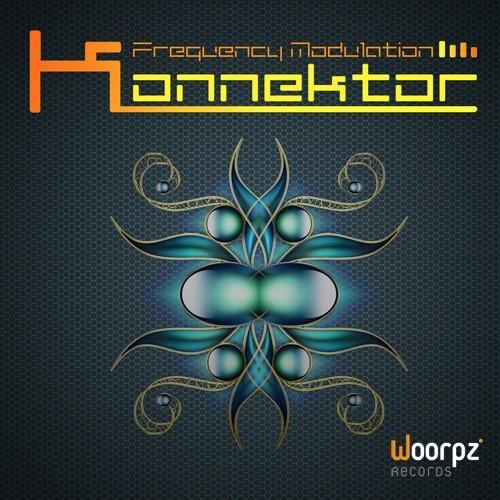 Woorpz Records - KONNEKTOR - Frequency Modulation