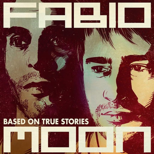 Spin Twist Records - FABIO AND MOON - Based On True Stories