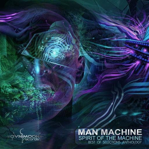 Ovnimoon Records - MAN MACHINE - Spirit of the Machine
