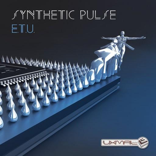 Uxmal Records - SYNTHETIC PULSE - E.T.U.