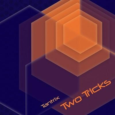 Blue Hour Sounds - TANTRIX - Two trix (Digital EP)