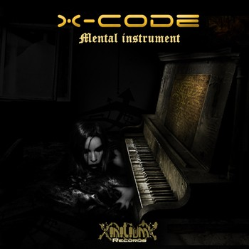 Initium Recordings - X-CODE - Mental Instrument