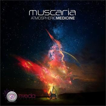 Omveda Records - MUSCARIA - Atmospheric Medicine