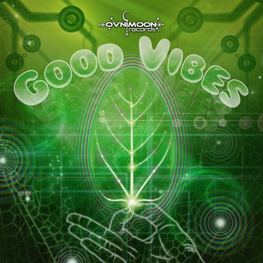 Ovnimoon Records - .Various - Good Vibes