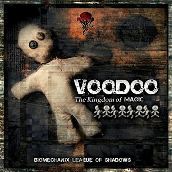 Biomechanix Records - VOODOO. - The Kingdom of Magic
