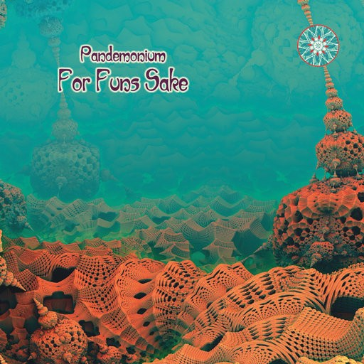 Phototropic Records - PANDEMONIUM - For Funs Sake