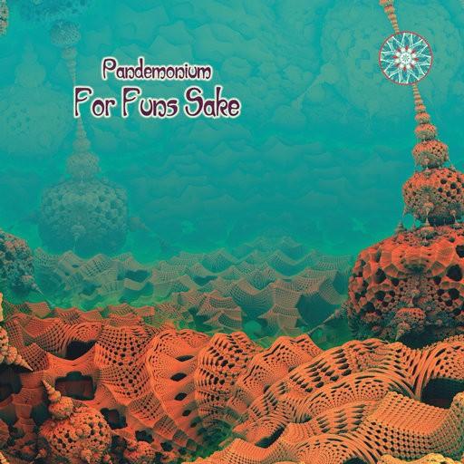 Phototropic Records - PANDEMONIUM - For Funs Sake