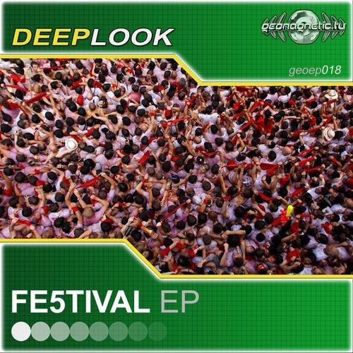 Geomagnetic.tv - DEEPLOOK - Fe5tival (Digital EP)