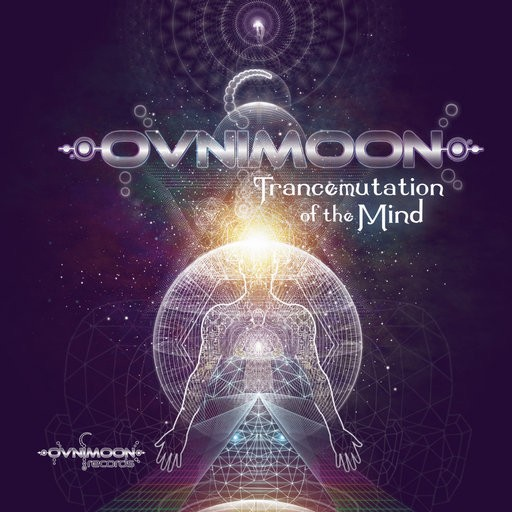 Ovnimoon Records - OVNIMOON - Trancemutation Of The Mind