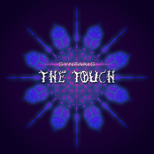 Green Wizards Records - SYNTAXIS - The Touch