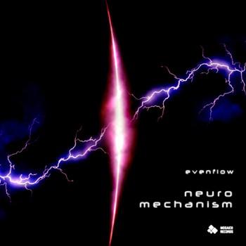 Mosaico Records - EVENFLOW - Neuro Mechanism